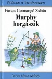 Murphy horgászik