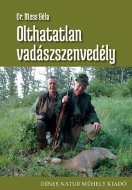 Olthatatlan vadászszenvedély